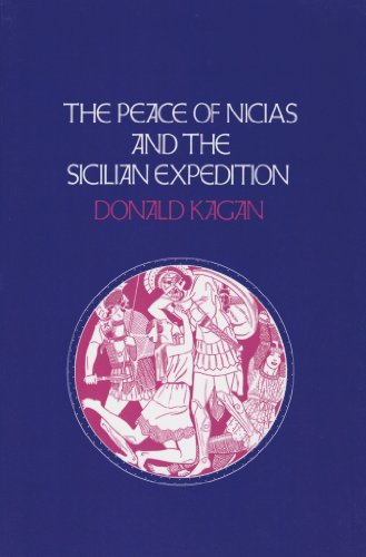 9780801413674: The Peace of Nicias and the Sicilian Expedition