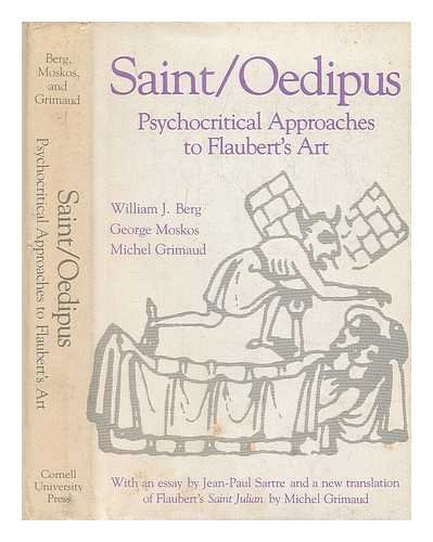 Saint/Oedipus: psychocritical approaches to Flaubert's Art