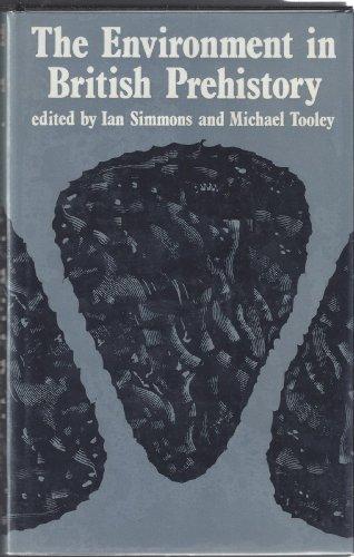 9780801413971: The Environment in British Prehistory
