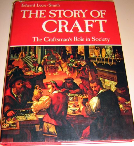 9780801414282: The Story of Craft