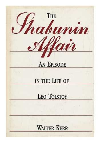 Shabunin Affair: An Episode in the Life of Leo Tolstoy.