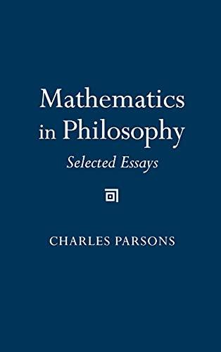 9780801414718: Mathematics in Philosophy: Selected Essays