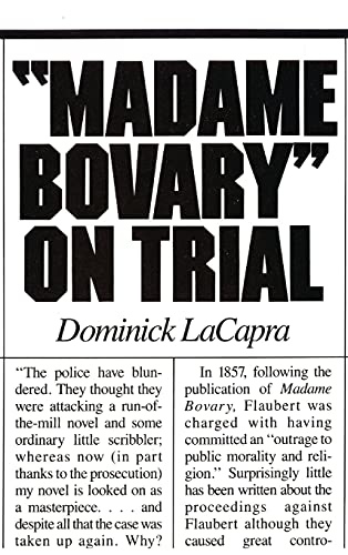 """Madame Bovary"""" on Trial: Dominick LaCapra"""