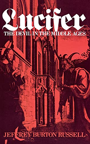 9780801415036: Lucifer: The Devil in the Middle Ages