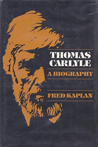 9780801415081: Thomas Carlyle: A Biography