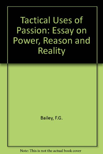 9780801415562: The Tactical Uses of Passion: An Essay on Power, Reason, and Reality