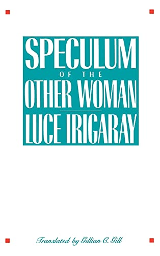 9780801416637: Speculum of the Other Woman