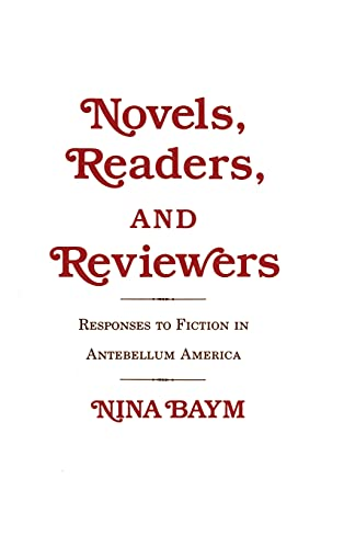 9780801417092: Novels, Readers, and Reviewers: Responses to Fiction in Antebellum America