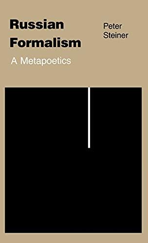 9780801417108: Russian Formalism: A Metapoetics