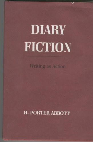 9780801417139: Diary Fiction: Writing As Action