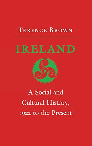 9780801417313: Ireland: A Social and Cultural History, 1922 to the Present