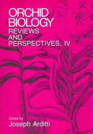Orchid Biology: Reviews and Perspectives, IV: Arditti, Joseph