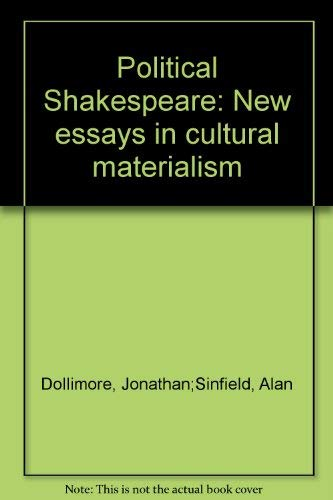 "cultural essay in materialism political shakespeare New historicism & cultural materialism (ed"" political shakespeare) documents similar to g new historicism cultural materialism (1."