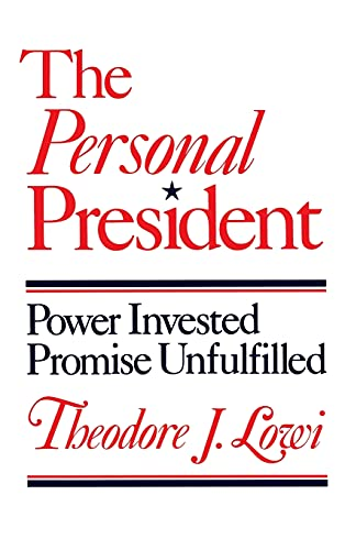 9780801417986: The Personal President, Power Invested, Promise Unfulfilled