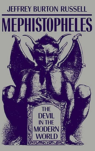 9780801418082: Mephistopheles: The Devil in the Modern World