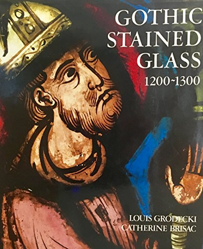 9780801418099: Gothic Stained Glass, 1200-1300 (English and French Edition)