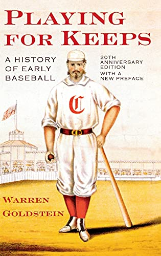9780801418297: Playing for Keeps: A History of Early Baseball