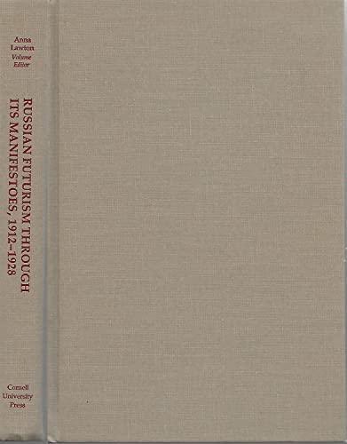 Russian Futurism Through Its Manifestoes, 1912-1928: Lawton, Anna