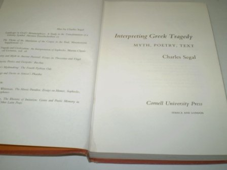 9780801418907: Interpreting Greek Tragedy: Myth, Poetry, Text