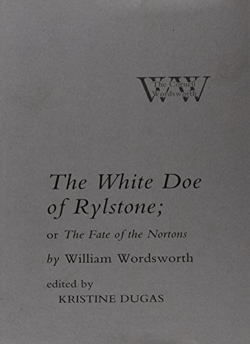 9780801419461: The White Doe of Rylstone; or The Fate of the Nortons (The Cornell Wordsworth)