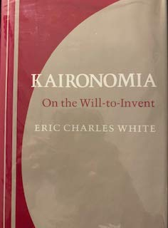 9780801419935: Kaironomia: On the Will-To-Invent