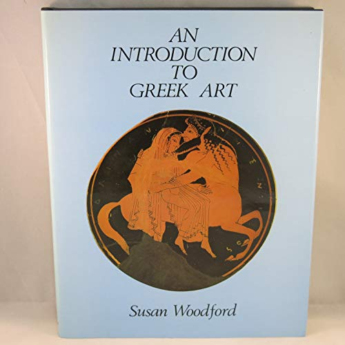 Introduction to Greek Art: Susan Woodford