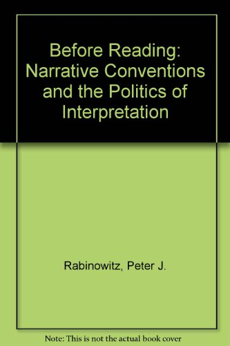 9780801420108: Before Reading: Narrative Conventions and the Politics of Interpretation