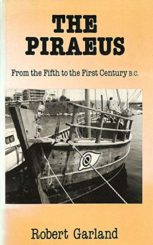 9780801420412: The Piraeus: From the Fifth to the First Century B.C.