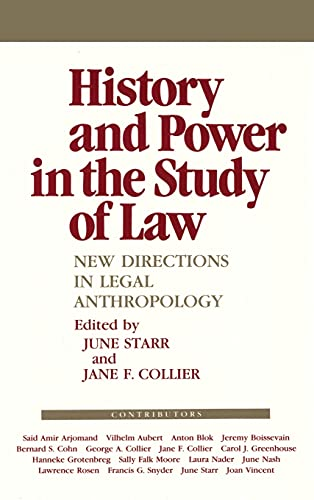 9780801421136: History and Power in the Study of Law: New Directions in Legal Anthropology (Anthropology of Contemporary Issues)