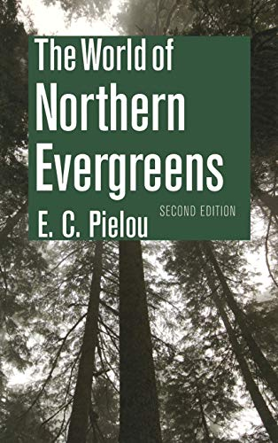 9780801421167: The World of Northern Evergreens