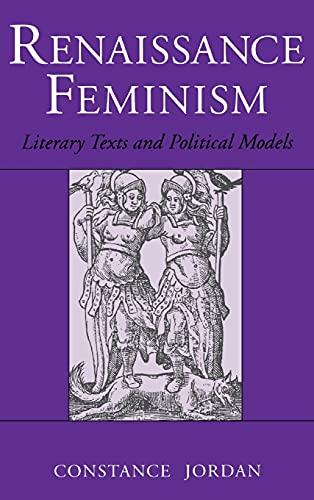 Renaissance Feminism: Literary Texts and Political Models: Jordan, Constance