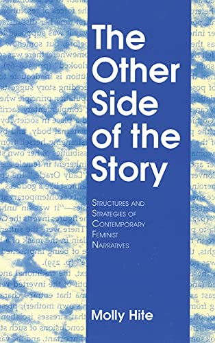 9780801421648: Other Side of the Story: Structures and Strategies of Contemporary Feminist Narrative