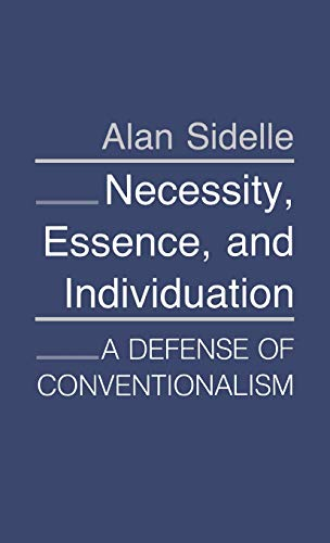 9780801421662: Necessity, Essence and Individuation: Defense of Conventionalism