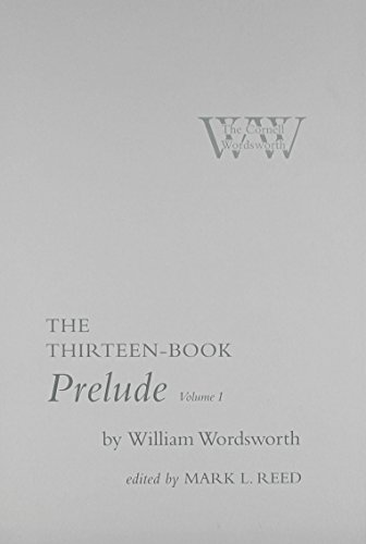 The Thirteen-Book Prelude Volume 1 & 2: Wordsworth, William;Reed, Mark