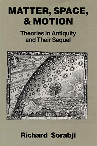 9780801421945: Matter, Space, and Motion: Theories in Antiquity and Their Sequel
