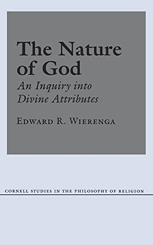 9780801422126: The Nature of God: An Inquiry into Divine Attributes (Cornell Studies in the Philosophy of Religion)