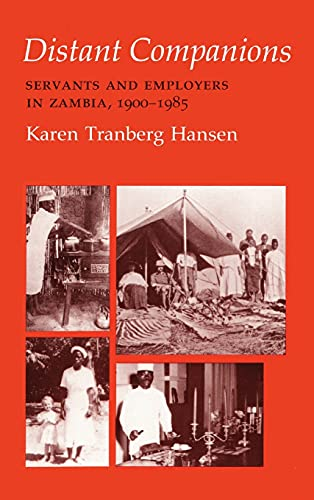 9780801422171: Distant Companions: Servants and Employers in Zambia, 1900-1985 (Anthropology of Contemporary Issues)