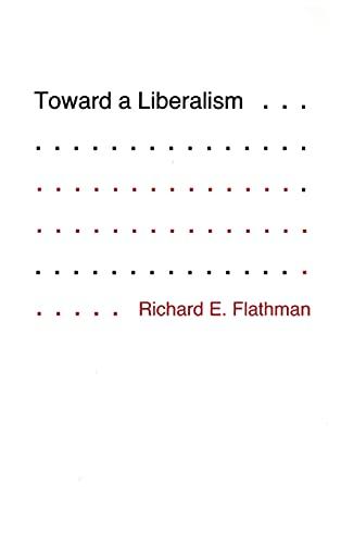 9780801422430: Toward a Liberalism