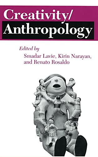 9780801422553: Creativity/Anthropology (The Anthropology of Contemporary Issues)