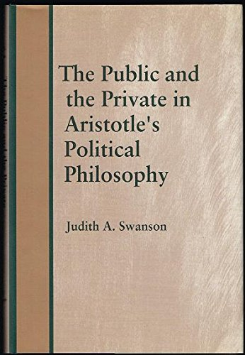 9780801423192: The Public and the Private in Aristotle's Political Philosophy