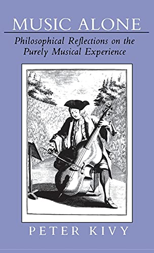 9780801423314: Music Alone: Philosophical Reflections on the Purely Musical Experience