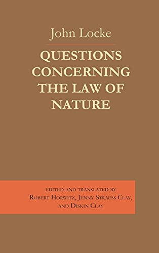 Questions Concerning the Law of Nature: John Locke; Robert