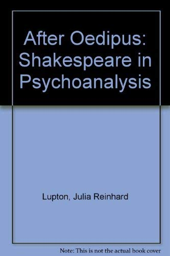 9780801424076: After Oedipus: Shakespeare in Psychoanalysis