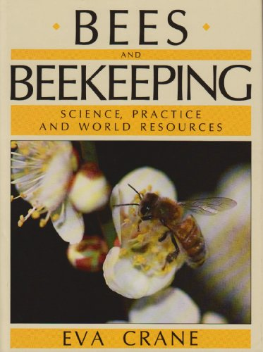 9780801424298: Bees and Beekeeping: Science Practice and World Resources