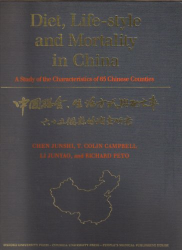 9780801424533: Diet, Lifestyle and Mortality in China: A Study of the Characteristics of 65 Chinese Counties