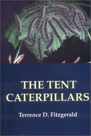9780801424564: The Tent Caterpillars (Cornell Series in Arthropod Biology)