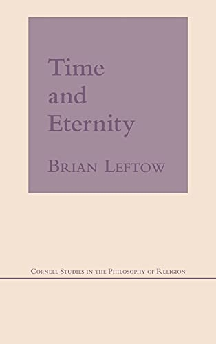 9780801424595: Time and Eternity (Cornell Studies in the Philosophy of Religion)
