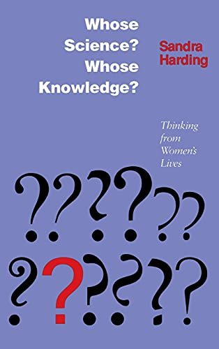 9780801425134: Whose Science? Whose Knowledge?: Thinking from Women's Lives