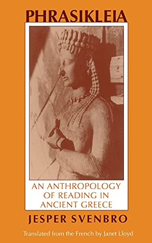 9780801425196: Phrasikleia: An Anthropology of Reading in Ancient Greece (Myth and Poetics)