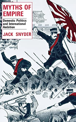 9780801425325: Myths of Empire: Domestic Politics and International Ambition